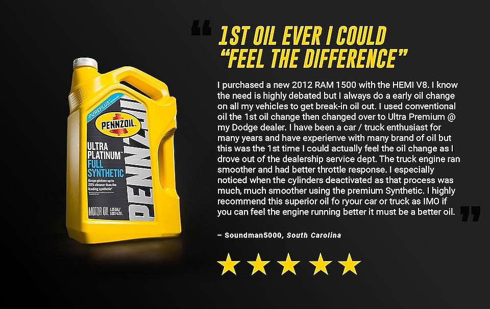 "Pennzoil Review 1st Oil Ever I Could ""Feel The Difference"""